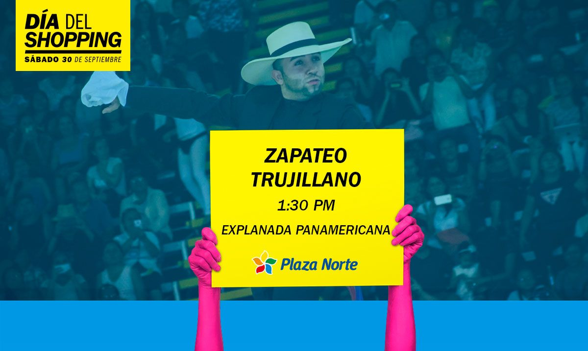 Zapateo trujillano - Día del Shopping  - Plaza Norte