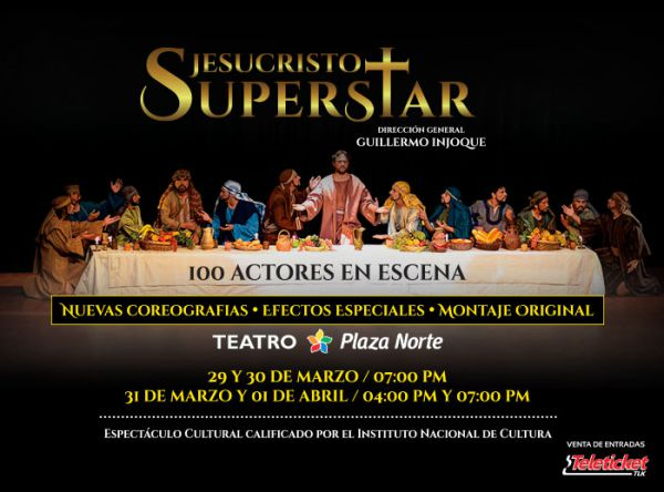 Jesucristo Superstar - Plaza Norte