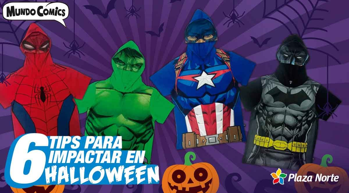 6 TIPS PARA IMPACTAR EN HALLOWEEN - Plaza Norte