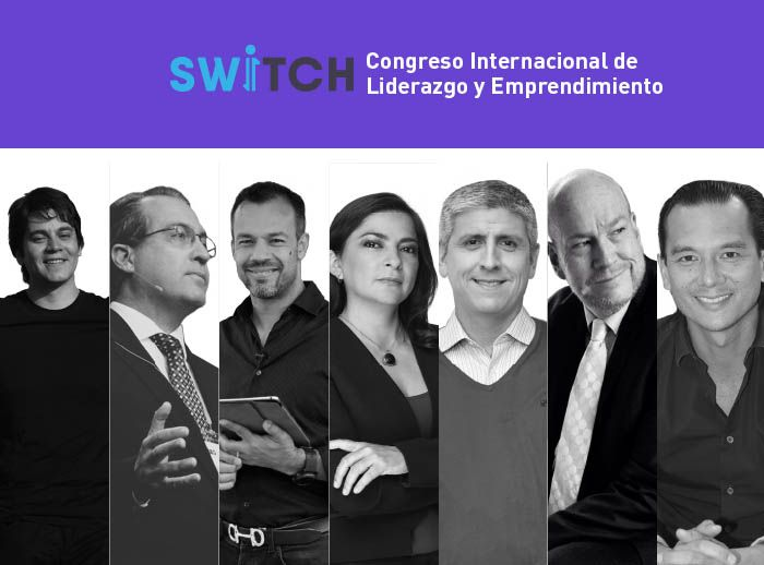 SWITCH - CONGRESO INTERNACIONAL DE LIDERAZGO Y EMPRENDIMIENTO - Plaza Norte