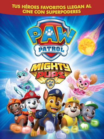 Paw Patrol Mighty Pups - Plaza Norte