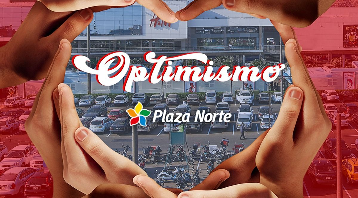 OPTIMISMO  - Plaza Norte