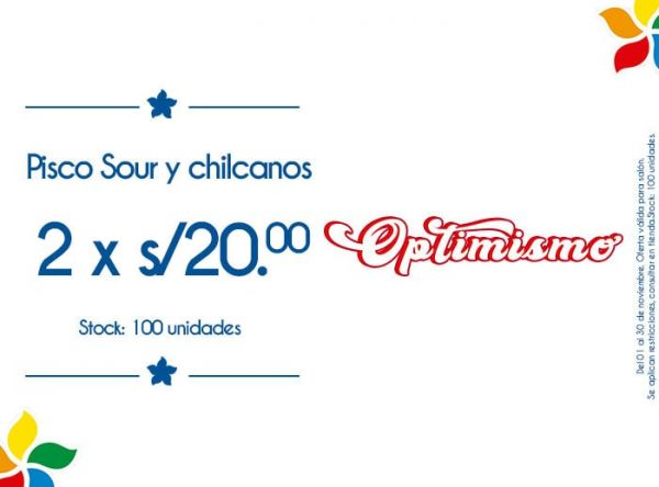 PISCO SOUR Y CHILCANOS 2XS/20 Las Canastas - Plaza Norte