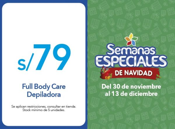 DEPILADORA FULL BODY S/79 - QUALITY STORE - Plaza Norte