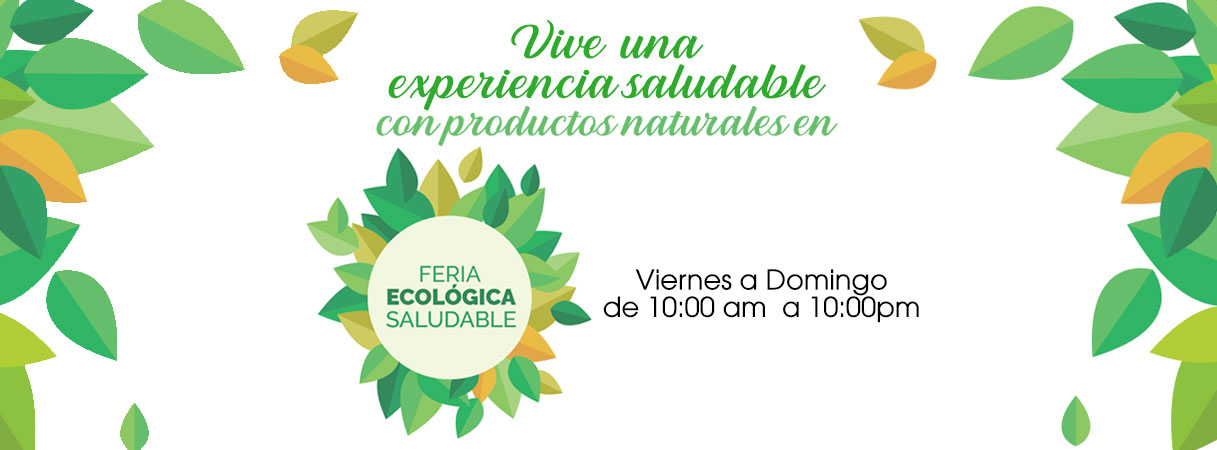 FERIA ECOLÓGICA SALUDABLE  - Plaza Norte