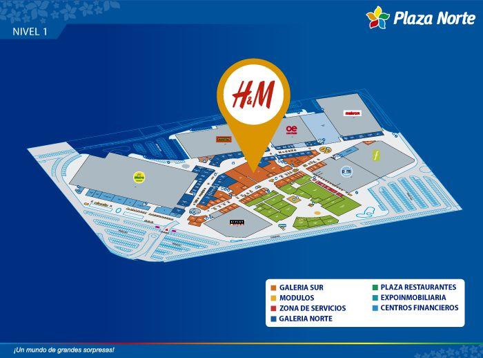 H & M - Mapa de Ubicación - Plaza Norte
