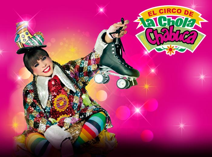 ¡El Circo de la Chola Chabuca! - Plaza Norte