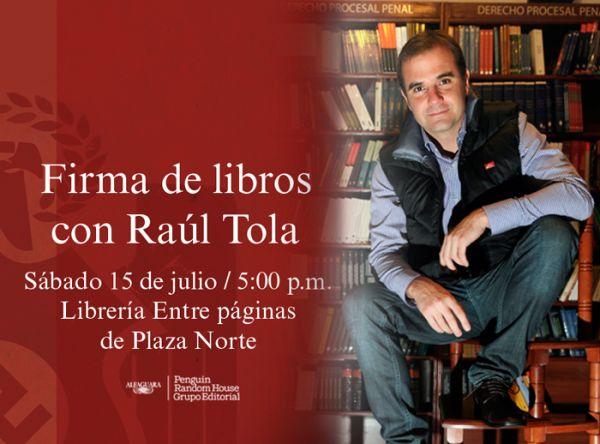Firma de autógrafos Raúl Tola - Plaza Norte