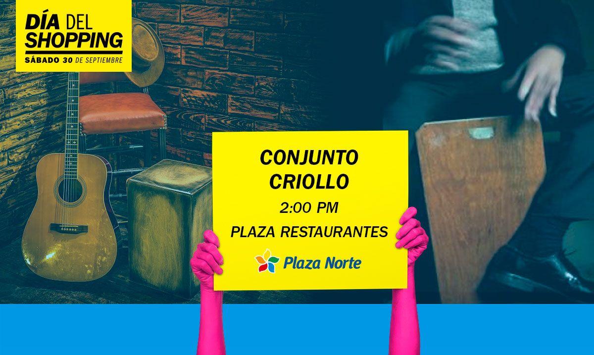 Conjunto criollo - día del shopping - Plaza Norte