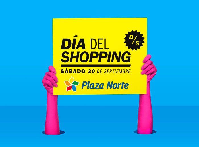 ¡Vive el Día del Shopping en Plaza Norte! - Plaza Norte