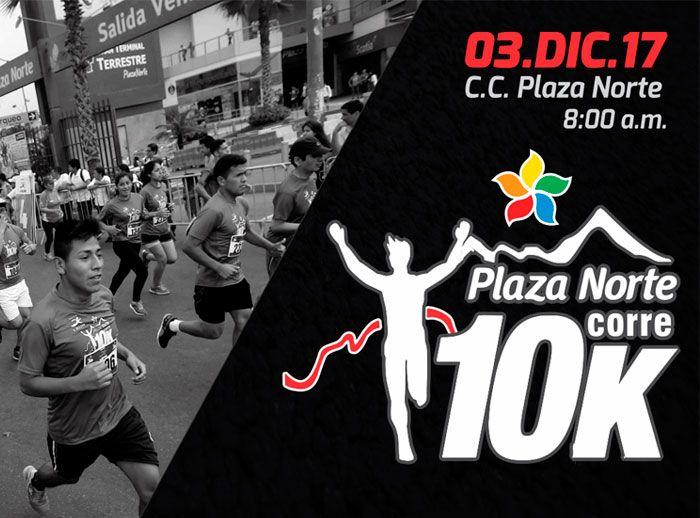 Plaza Norte corre 10K: ¡Una carrera para todos! - Plaza Norte