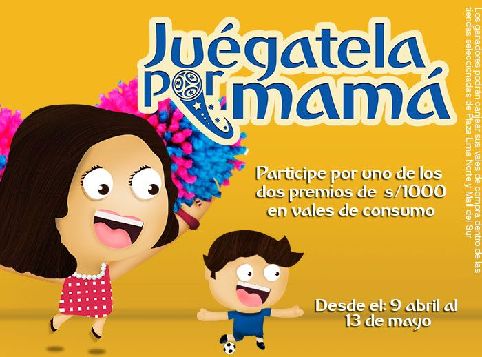 Juégatela por mamá - Plaza Norte