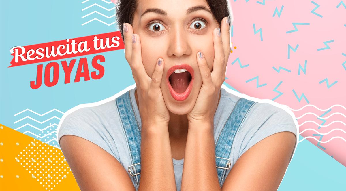 ¡RESUCITA TUS JOYAS! - Plaza Norte