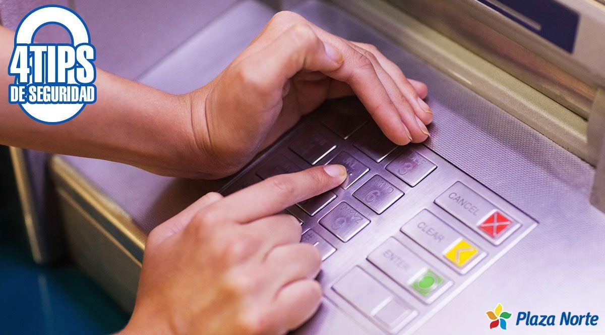 4 consejos de seguridad si vas a acudir al banco - Plaza Norte