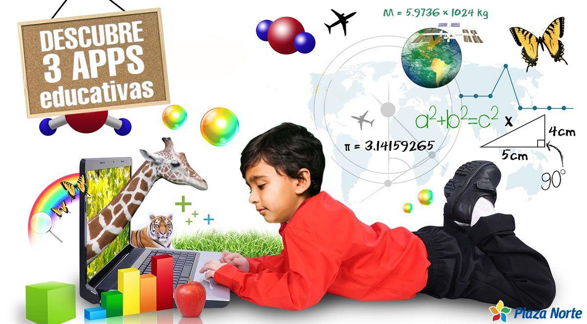 3 aplicaciones educativas que tu hijo debe conoce - Plaza Norte