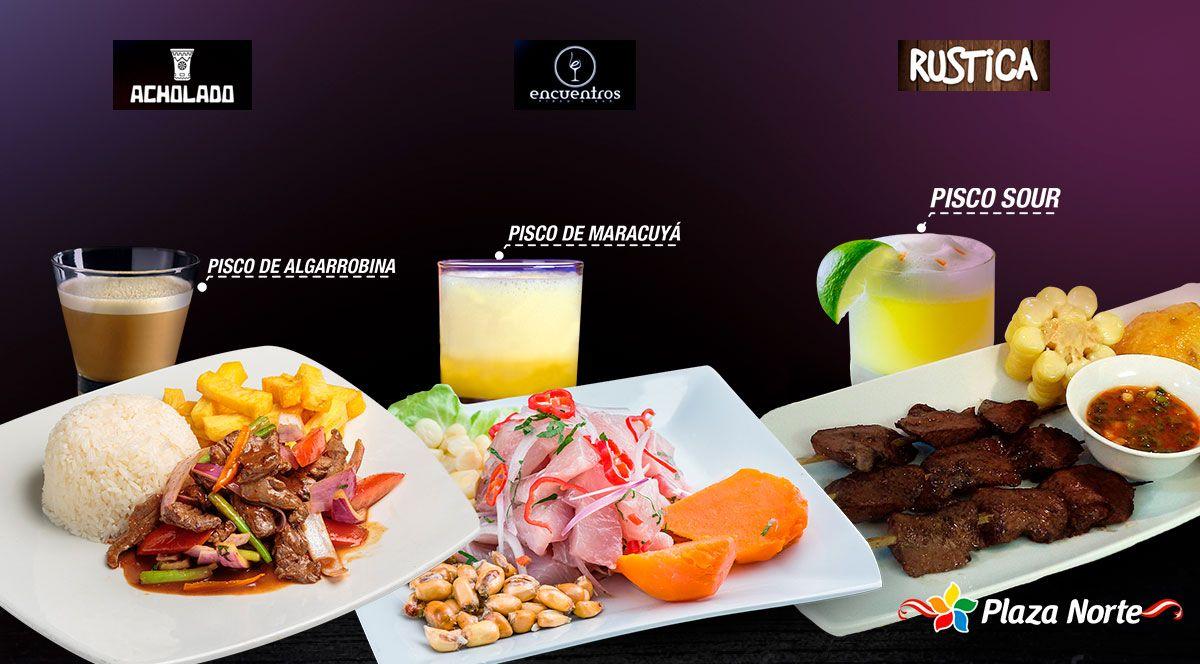 3 platos para disfrutar con Pisco - Plaza Norte