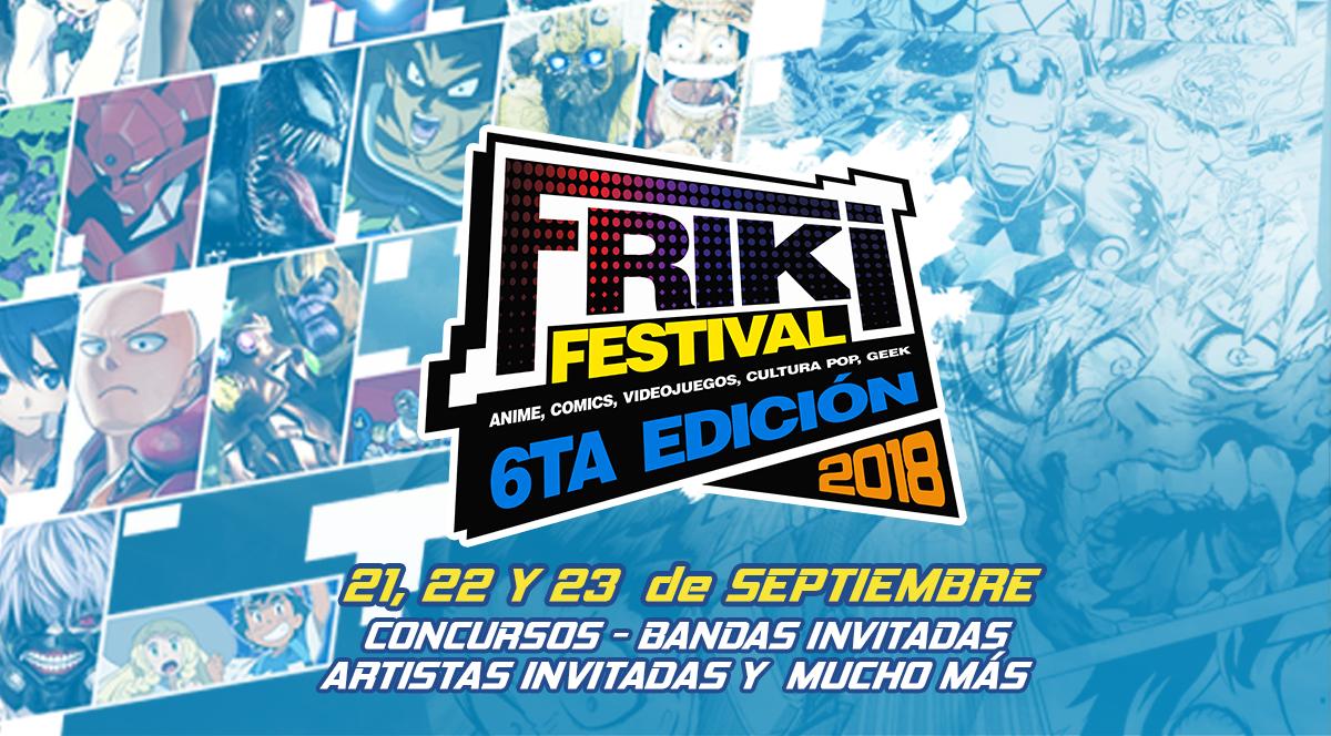 6ta temporada del Friki Festival - Plaza Norte