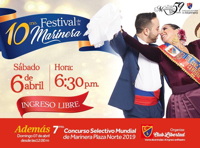 """""""10° FESTIVAL DE LA MARINERA"""" - Plaza Norte"""