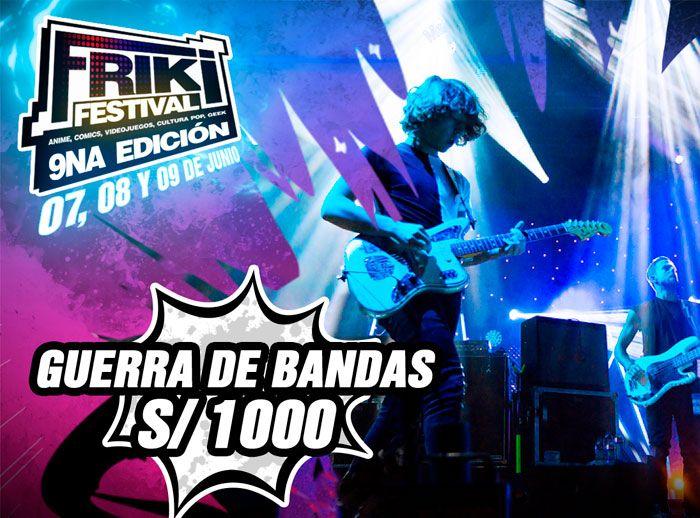 GUERRA DE BANDAS - FRIKI FESTIVAL  - Plaza Norte
