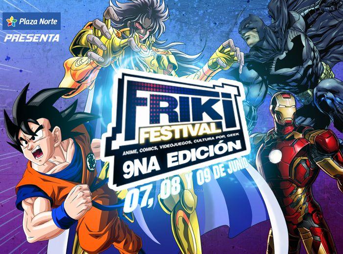 """""""FRIKI FESTIVAL"""" - 9NA EDICIÓN - Plaza Norte"""