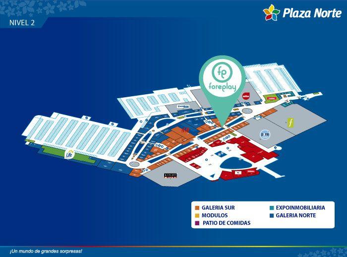 FOREPLAY - Mapa de Ubicación - Plaza Norte