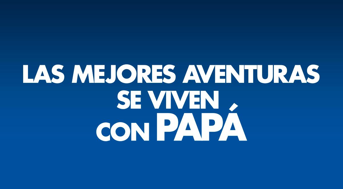 LAS MEJORES AVENTURAS SE VIVEN CON PAPÁ EN PLAZA NORTE  - Plaza Norte