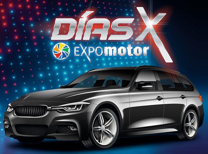 DÍAS X - EXPOMOTOR  - Plaza Norte