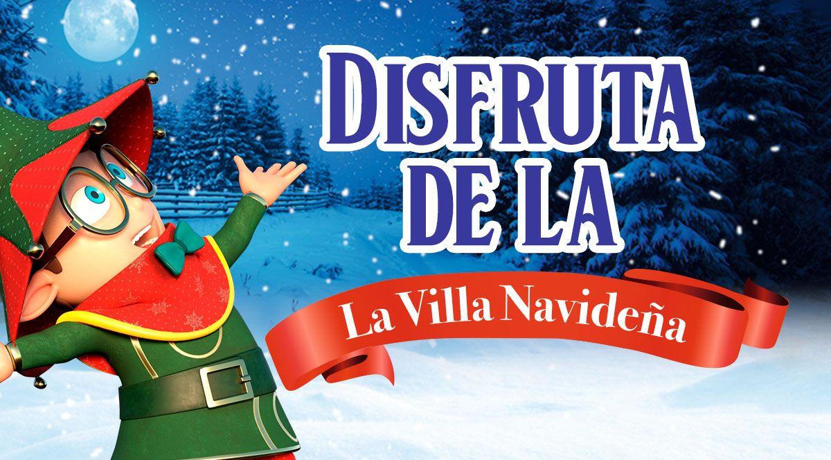 DISFRUTA DE LA VILLA NAVIDEÑA  - Plaza Norte