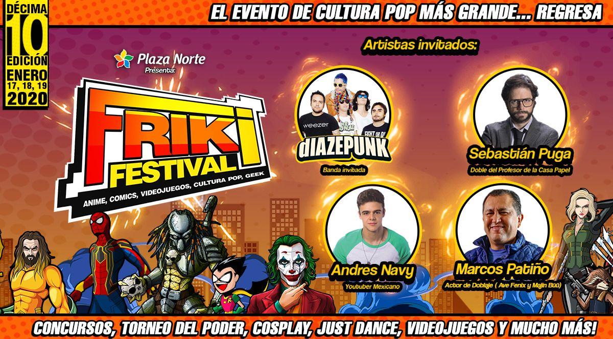 Friki Festival 10ma edición  - Plaza Norte