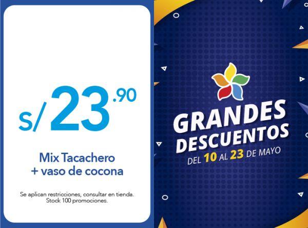 MIX TACACHERO + VASO DE COCONA A  S/23.90 - LA CHOZA DE LA ANACONDA - Plaza Norte