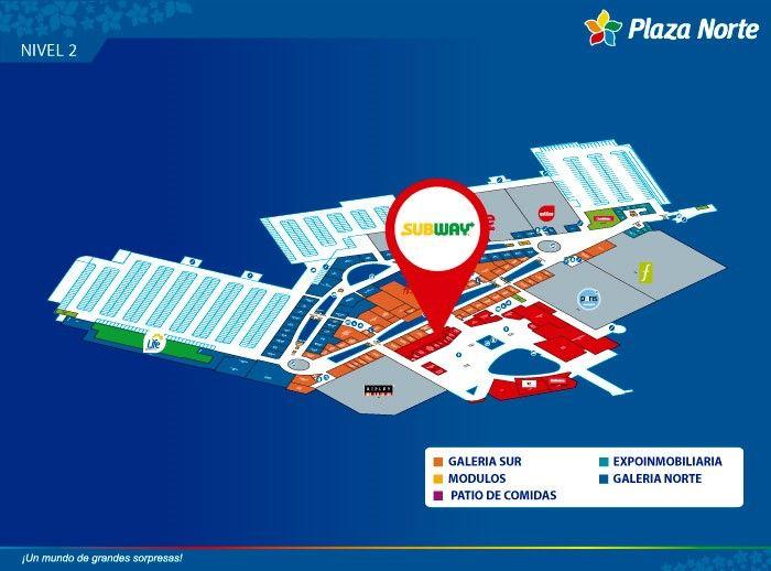Subway - Mapa de Ubicación - Plaza Norte