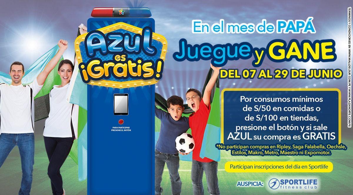 """Promoción """"Azul es Gratis""""- Día del Padre - Plaza Norte"""