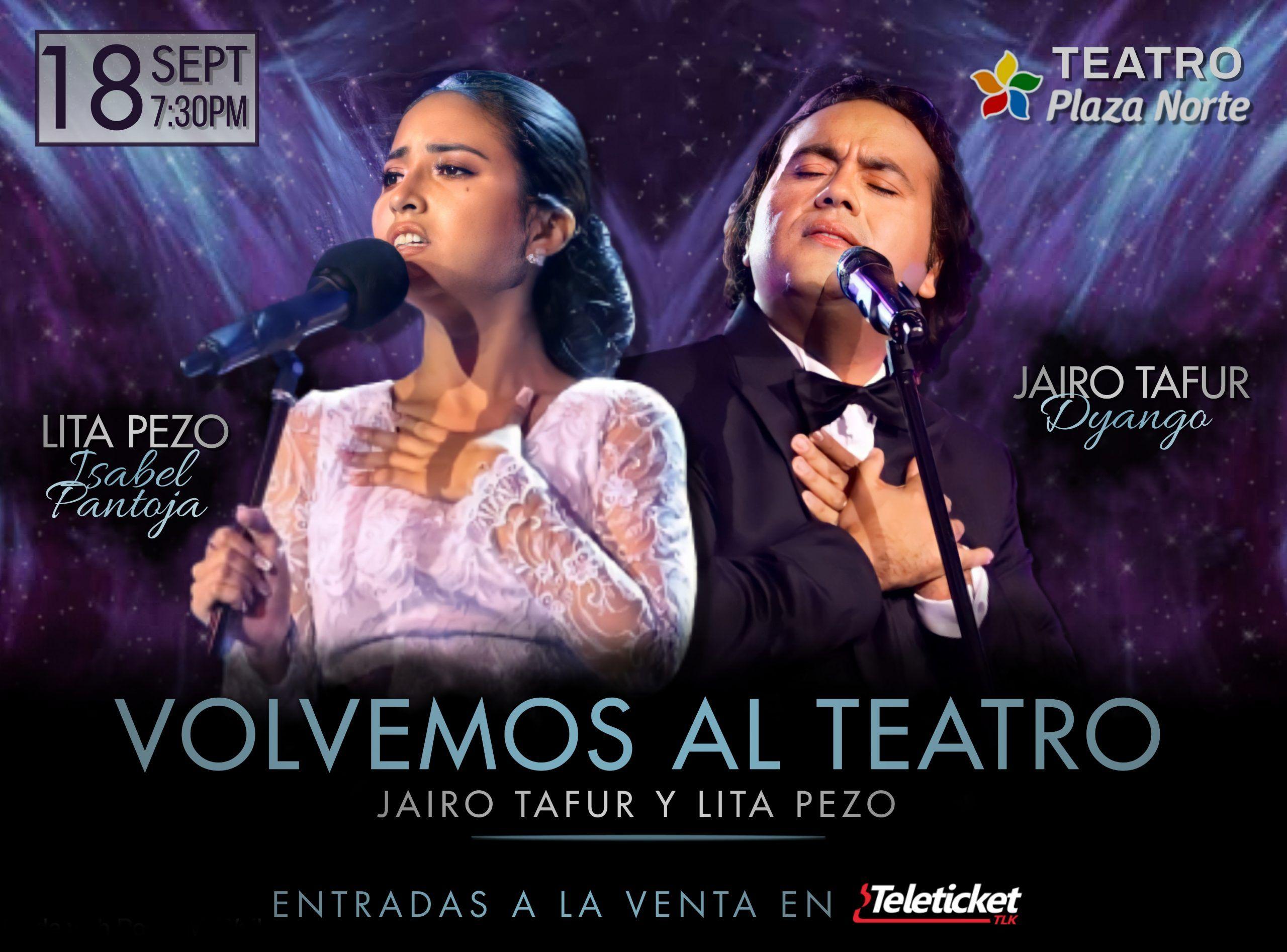 """""""Volvemos al Teatro"""" - Jairo Tafur y Lita Pezo - Plaza Norte"""