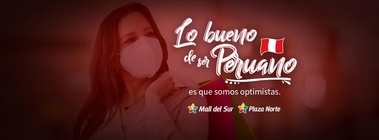 LO BUENO DE SER PERUANO - Plaza Norte